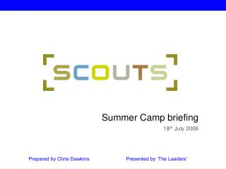 Summer Camp briefing