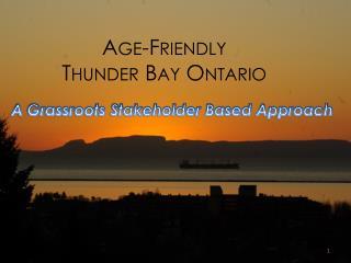 Age-Friendly  Thunder Bay Ontario