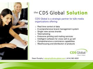 CDS Global is a strategic partner for b2b media organizations offering: