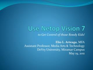 Use  Netop  Vision 7