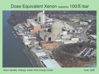 Dose Equivalent Xenon replaces 100