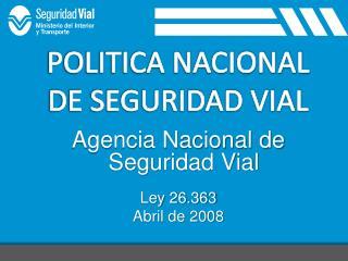 POLITICA NACIONAL DE SEGURIDAD VIAL