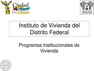 Instituto de Vivienda del Distrito Federal