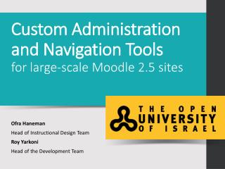 Custom  Administration  and  N avigation  T ools  for  large-scale Moodle 2.5 sites