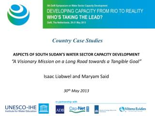 ASPECTS OF SOUTH SUDAN'S WATER SECTOR CAPACITY DEVELOPMENT