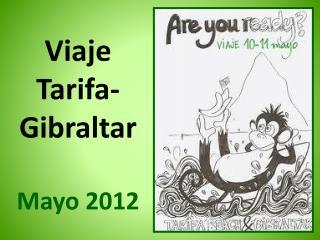 Viaje  Tarifa-Gibraltar Mayo 2012
