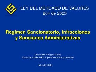 LEY DEL MERCADO DE VALORES 964 de 2005