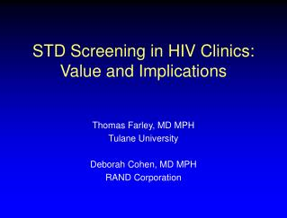 STD Screening in HIV Clinics: Value and Implications