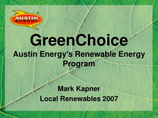 GreenChoice Austin Energy's Renewable Energy Program
