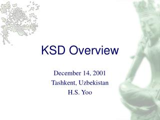 KSD Overview
