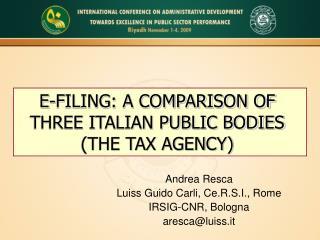 Andrea Resca Luiss Guido Carli, Ce.R.S.I., Rome IRSIG-CNR, Bologna aresca@luiss.it