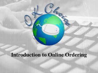 Introduction to Online Ordering