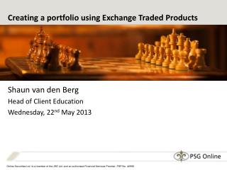 Creating a portfolio using Exchange Traded Products