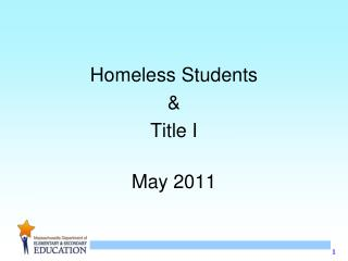 Homeless Students  & Title I May 2011