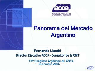 Panorama del Mercado Argentino