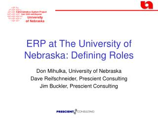 ERP at The University of Nebraska: Defining Roles