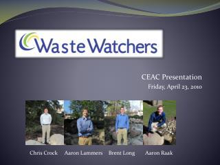 CEAC Presentation  Friday, April 23, 2010