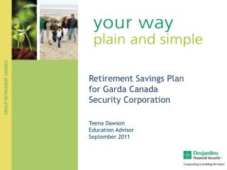 Retirement Savings Plan for Garda Canada Security Corporation