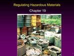Regulating Hazardous Materials