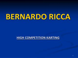 BERNARDO  RICCA HIGH COMPETITION KARTING