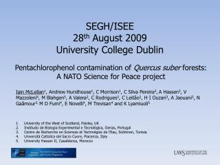 Pentachlorophenol contamination of  Quercus suber  forests: A NATO Science for Peace project