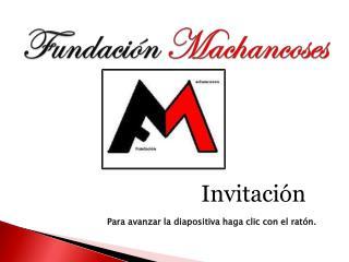 Fundación  Machancoses