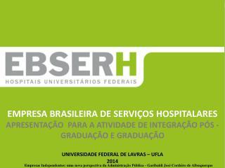 Diretoria de Logística e Infraestrutura Hospitalar - DLIH