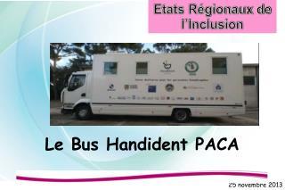 Le Bus Handident PACA