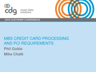 MBS  Credit  Card Processing and PCI Requirements