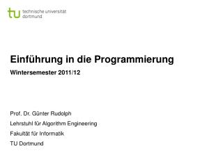 Einführung in die Programmierung Wintersemester 2011/12