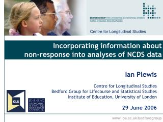 Incorporating information about  non-response into analyses of NCDS data