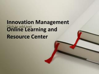 Innovation Management Online Learning & Resource Center