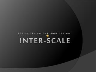 INTER-SCALE