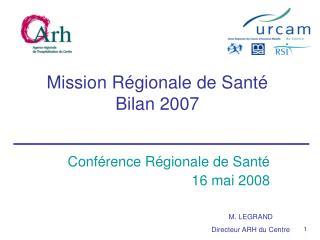 Mission Régionale de Santé Bilan 2007
