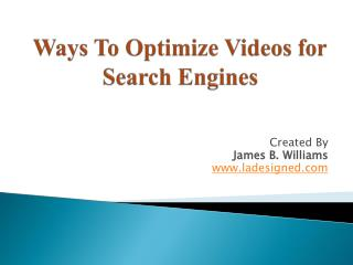 Ways To Optimize Videos for Search Engines