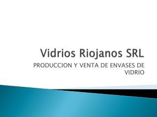 Vidrios Riojanos SRL