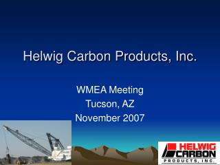 Helwig Carbon Products, Inc.