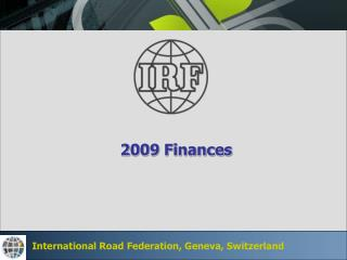 International Road Federation, Geneva, Switzerland