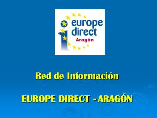 Red de Información EUROPE DIRECT  -  ARAGÓN
