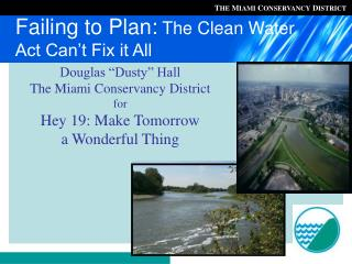Failing to Plan:  The Clean Water Act Can't Fix it All