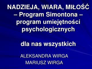 ALEKSANDRA WIRGA MARIUSZ WIRGA