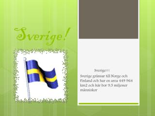 Sverige!