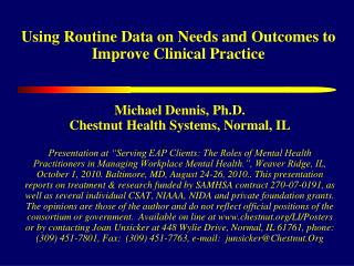 Using Routine Data on Needs and Outcomes to Improve Clinical Practice