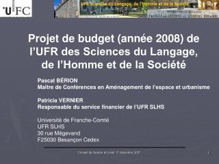Projet de budget (année 2008) de l'UFR des Sciences du Langage, de l'Homme et de la Société