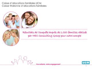 Caisse d'allocations familiales UCM Caisse Wallonne d'allocations familiales