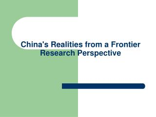 China's Realities from a Frontier Research Perspective