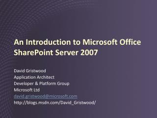 An Introduction to Microsoft Office SharePoint Server 2007