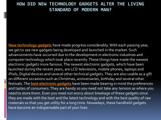How Did New Technology Gadgets Alter The Living Standard Of