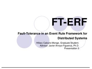 FT-ERF  Fault-Tolerance in an Event Rule Framework for Distributed Systems