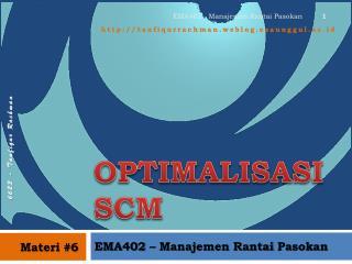 OPTIMALISASI SCM